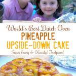 Dutch Oven Pineapple Upside-down Cake Recipe | The Good Hearted Woman