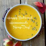 Happy National Soup Day! | The Good Hearted Woman