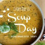 February 4th is National Homemade Soup Day - let us all lift a spoon in celebration! | The Good Hearted Woman