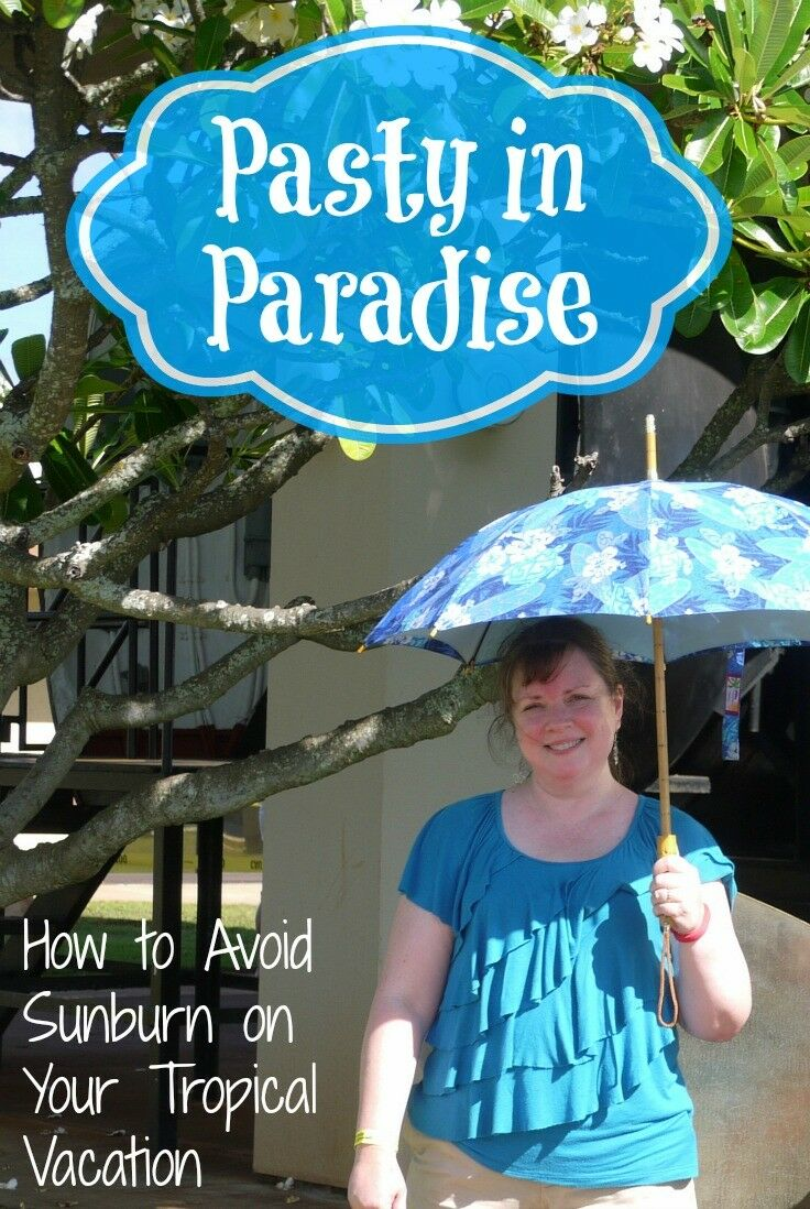 How to Avoid Sunburn on Your Tropical Vacation | The Good Hearted Woman