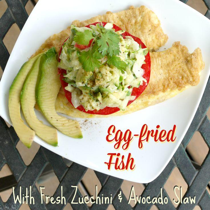 Egg-Fried Fish with Fresh Tomato & Zucchini Slaw {Recipe}