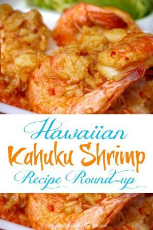 Winner, Winner, Shrimp for Dinner! {Hawaiian Kahuku-Style Shrimp Recipe Round-up} #hawaii #hawaiianfood #shrimprecipes