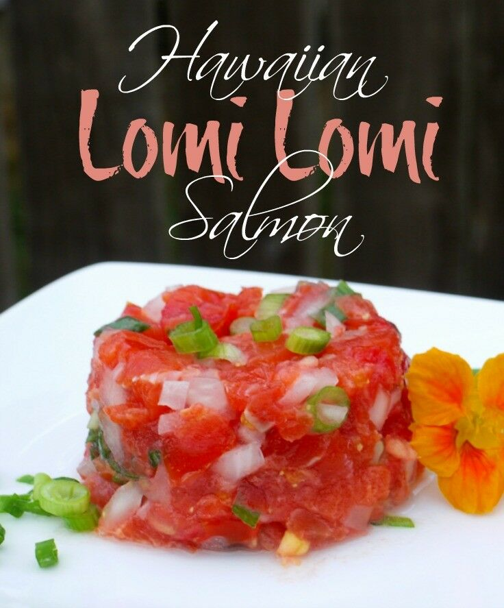 Hawaiian Lomi Lomi Salmon Recipe | The Good Hearted Woman