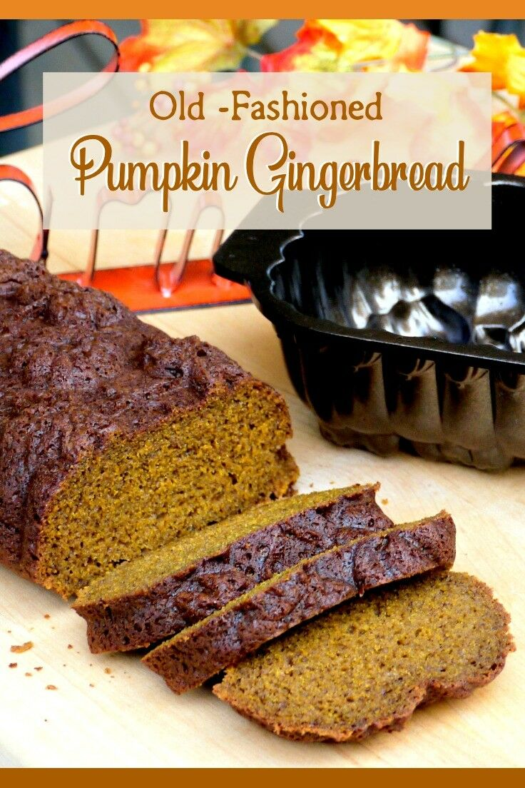 Old-fashioned Pumpkin Gingerbread | The Good Hearted Woman