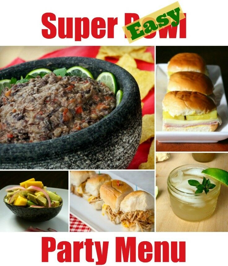 Super Easy Super Bowl Menu | The Good Hearted Woman