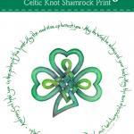 Irish Blessing Celtic Knot Shamrock Print {May the Road Rise...}