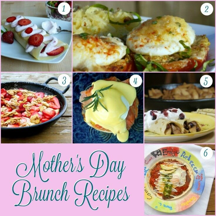 The Best Mother's Day Brunch Recipes | The Good Hearted Woman