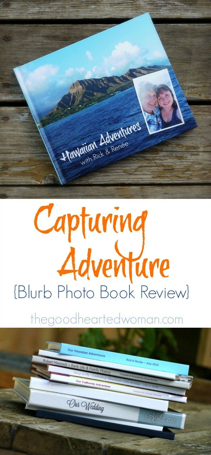 Capturing Adventure {Blurb Photo Book Review} | The Good Hearted Woman