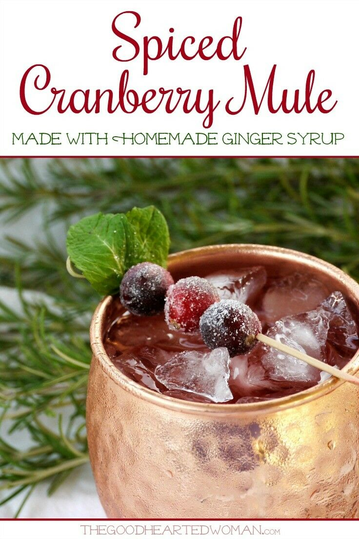 Spiced Cranberry Mule made with Homemade Ginger Syrup | The Good Hearted Woman