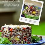 California Quinoa Salad is  bright, light, amazingly healthy combo served with a delicious tropical piña colada dressing. | The Good Hearted Woman