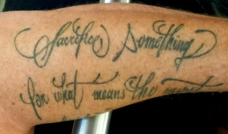 """Sacrifice Something for what means the most"" [tattoo] Sound Nashville Music Tour 2017 