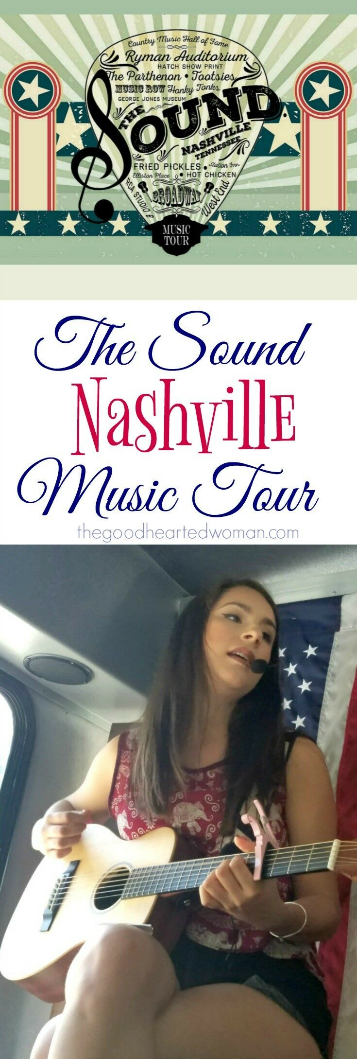 The Sound Nashville Music Tour | The Good Hearted Woman