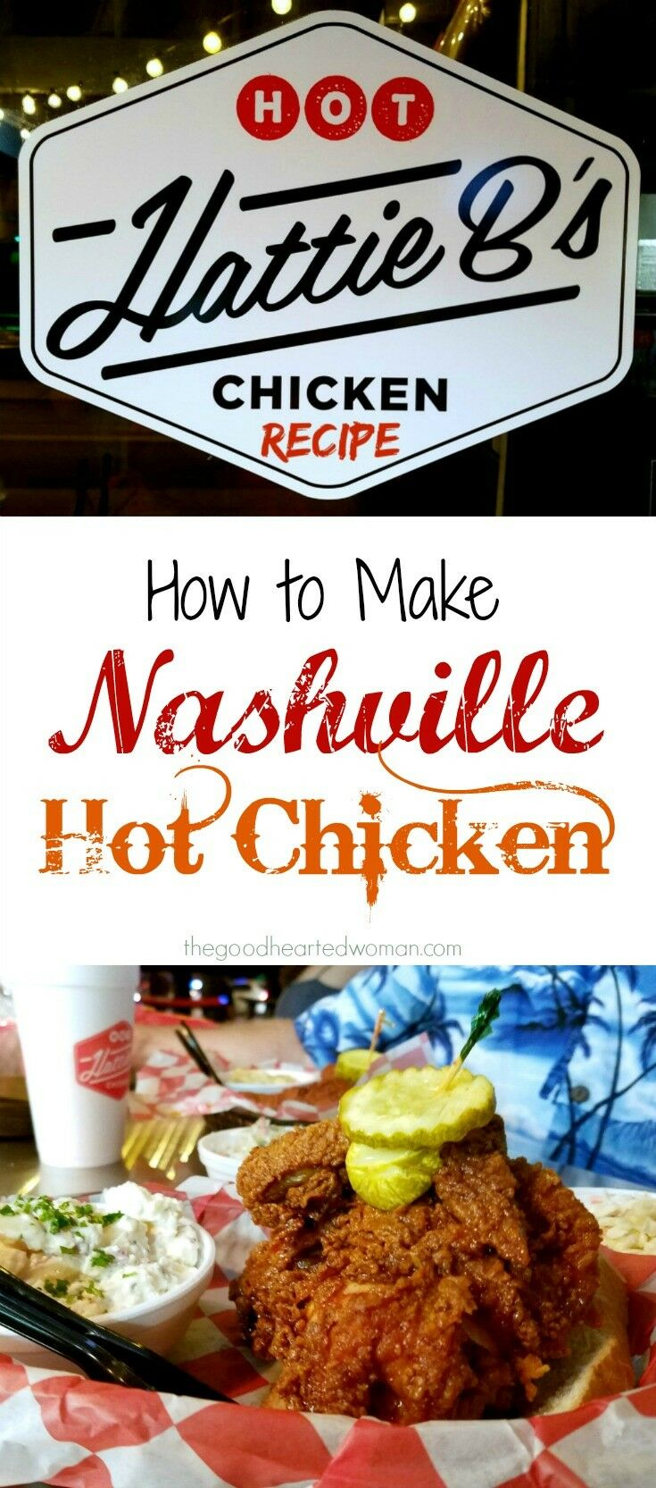 Hattie B's Nashville Hot Chicken {Recipe} | The Good Hearted Woman