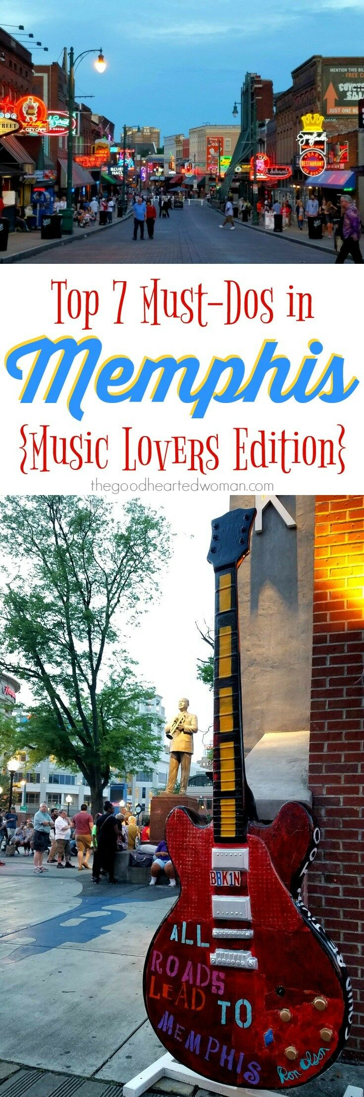 Top 7 Things to Do in Memphis {Music Lovers Edition} | The Good Hearted Woman