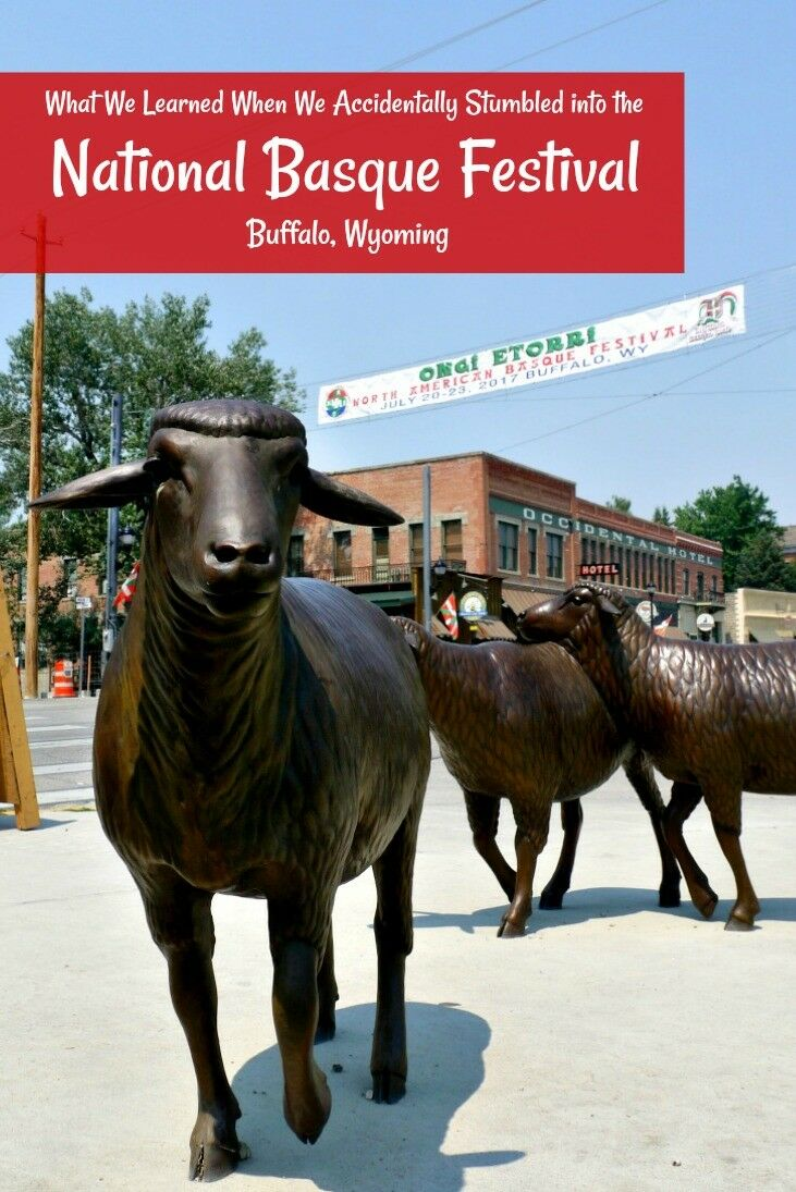 What I Learned When We Accidentally Stumbled Into the National Basque Festival - Buffalo, Wyoming | The Good Hearted Woman