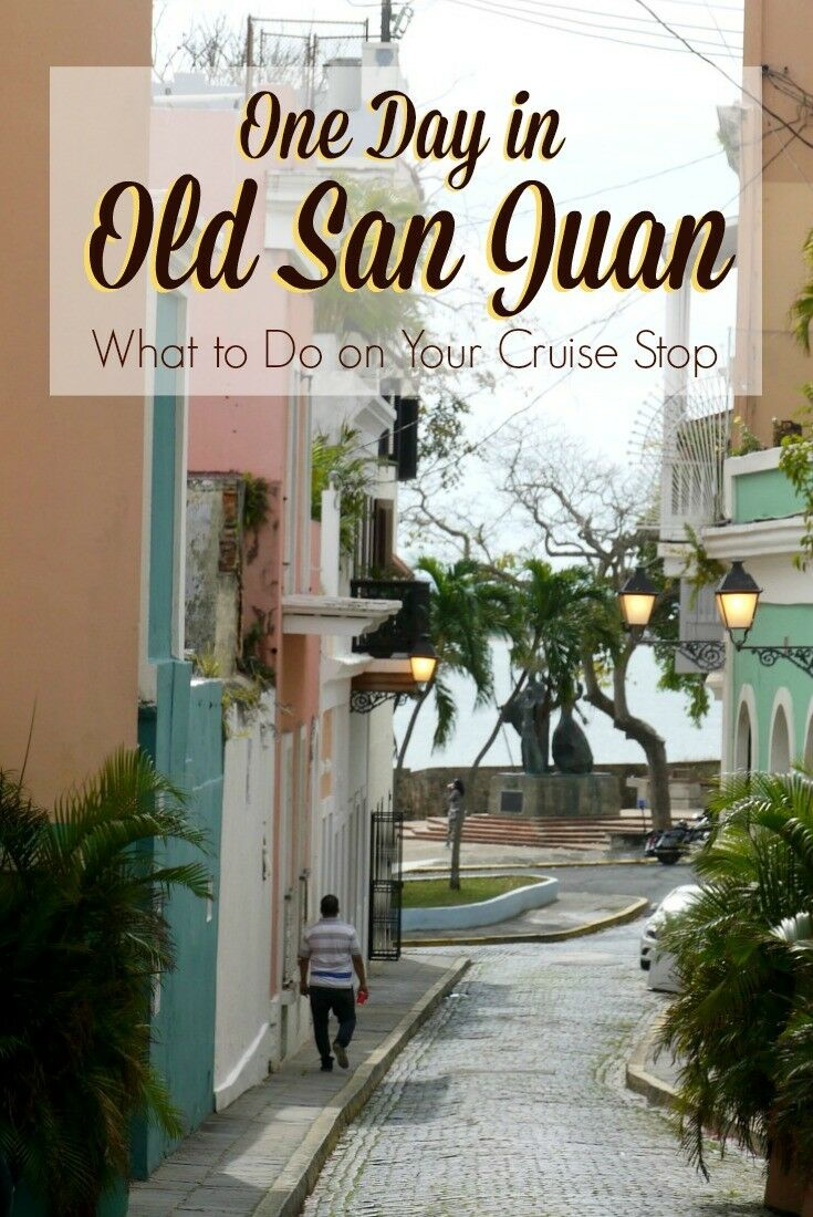 One Day in Old San Juan, Puerto Rico {What to Do at your Cruise Port} | The Good Hearted Woman