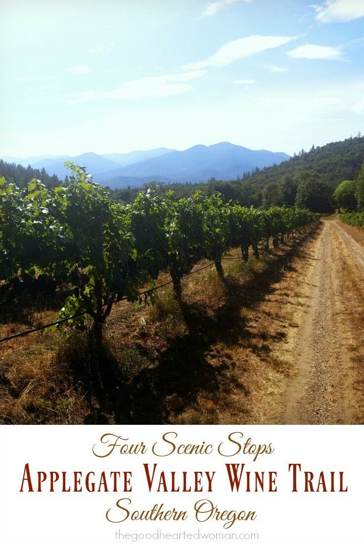 Applegate Valley Wine Trail {Southern Oregon Travel} | The Good Hearted Woman