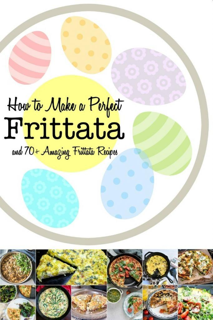 How to Make a Perfect Frittata {Plus 70+ Frittata Recipes} | The Good Hearted Woman #eggrecipes #brunch #breakfast #maindish