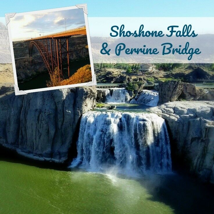 Shoshone Falls & Perrine Bridge, Twin Falls, Idaho = Travel Information | The Good Hearted Woman